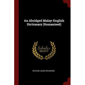 Abridged Malay-English Dictionary, An (Romanised)