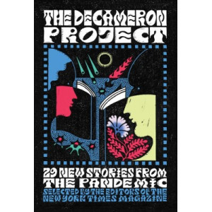 Decameron Project: 29 New Stories from the Pandemic