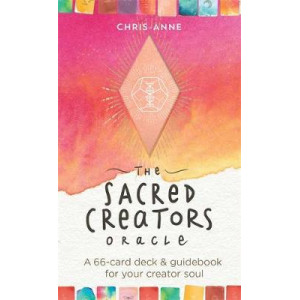 Sacred Creators Oracle:  67-Card Deck & Guidebook for Your Creator Soul