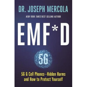 EMF*D: 5G, Wifi & Cell Phones-Hidden Harms and How to Protect Yourself