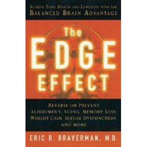 Edge Effect : Achieve Total Health and Longevity with the Balanced Brain Advantage