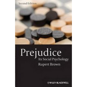 Prejudice : Its Social Psychology 2E
