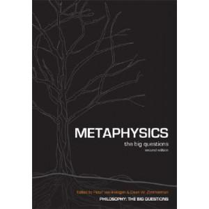 Metaphysics: The Big Questions 2E