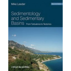 Sedimentology & Sedimentary Basins: From Turbulence to Tectonics