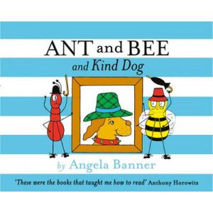 Ant & Bee & Kind Dog