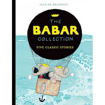 Babar Collection: Five Classic Stories