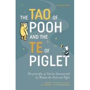 Tao of Pooh & The Te of Piglet, The