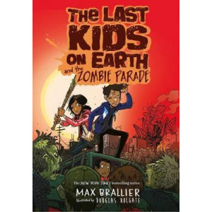 Last Kids on Earth and the Zombie Parade, The