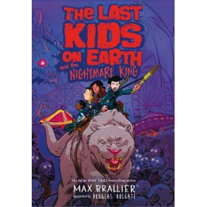 Last Kids on Earth and the Nightmare King, The