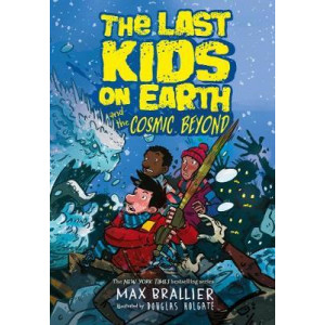 Last Kids on Earth and the Cosmic Beyond, The