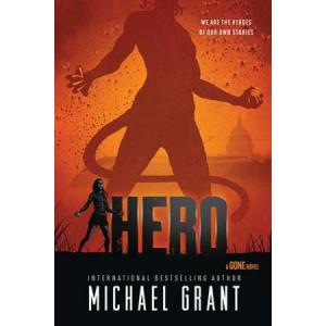 Hero: A GONE NOVEL