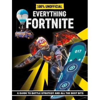 Fortnite: Everything Fortnite 100% Unoffical