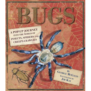 Bugs : A Pop-up Journey into the World of Insects, Spiders and Creepy-crawlies