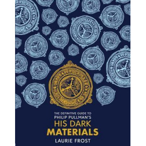 Definitive Guide to Philip Pullman's His Dark Materials: The Original Trilogy, The