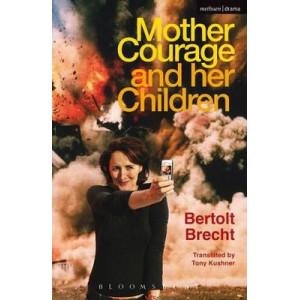 Mother Courage and Her Children (Trans. Kushner)