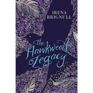 Hawkweed Legacy: Book 2
