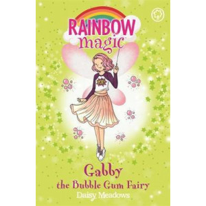 Gabby the Bubble Gum Fairy: The Candy Land Fairies Book 2