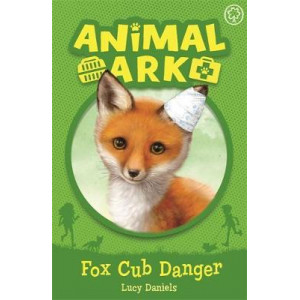 Animal Ark, New 3: Fox Cub Danger: Book 3