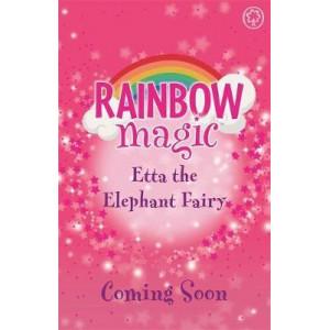 Etta the Elephant Fairy: The Endangered Animals Fairies Book 1