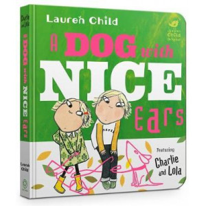 Dog With Nice Ears Board Book, A
