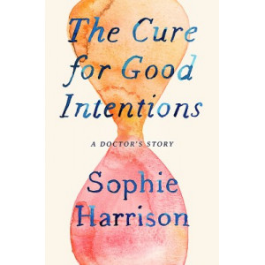 Cure for Good Intentions