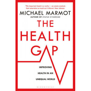 Health Gap: The Challenge of an Unequal World