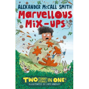 Alexander McCall Smith's Marvellous Mix-Ups