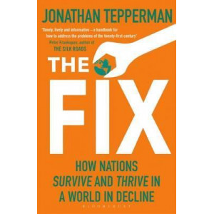 Fix: How Nations Survive and Thrive in a World in Decline