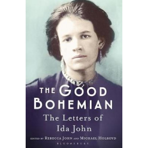 Good Bohemian: The Letters of Ida John