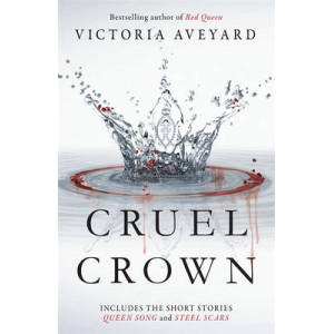 Cruel Crown: Two Red Queen Short Stories