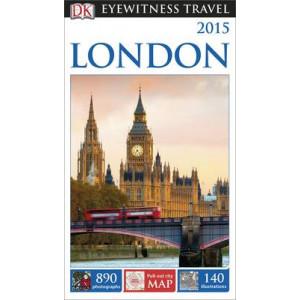 2015 DK Eyewitness Travel Guide: London