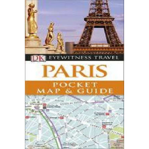 2014 DK Eyewitness Pocket Map and Guide: Paris