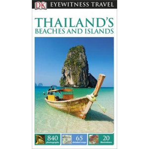 2015 DK Eyewitness Travel Guide: Thailand's Beaches & Islands