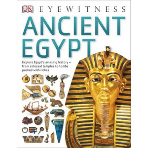 Ancient Egypt - DK Eyewitness