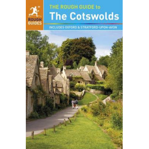 2015 Rough Guide to the Cotswolds: Includes Oxford and Stratford-Upon-Avon