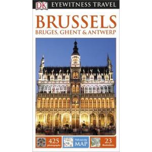 2015 DK Eyewitness Travel guide:Brussels, Bruges, Ghent & Antwerp
