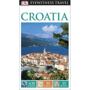 2015 Croatia : DK Eyewitness Travel Guide