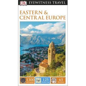 Dk Eyewitness Travel Guide : Eastern & Central Europe