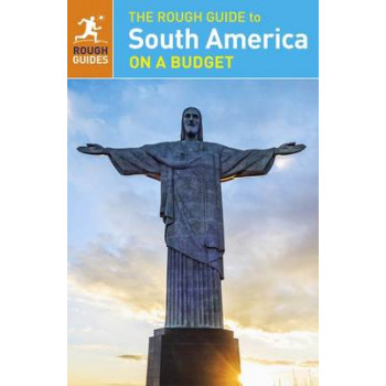 2015 Rough Guide to South America on a Budget