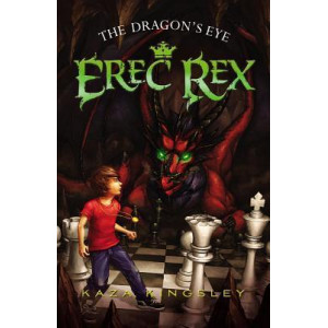 Erec Rex #1: The Dragon's Eye
