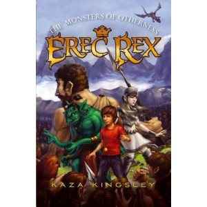 Erec Rex #2: The Monsters of Otherness