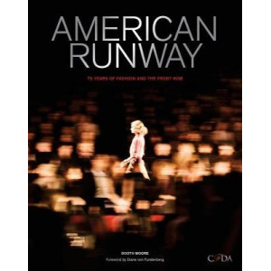 American Runway: 75 Years of Fashion and the Front Row