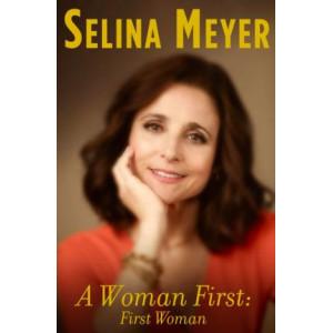 Woman First: First Woman, A