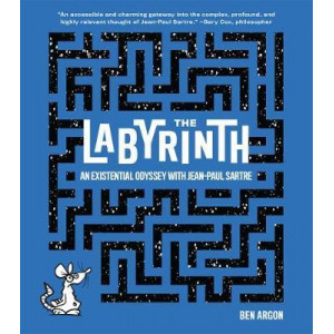 Labyrinth, The: An Existential Odyssey with Jean-Paul Sartre