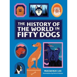 History of the World in Fifty Dogs, The