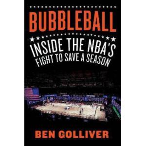 Bubbleball: Inside the NBA's Fight to Save a Season