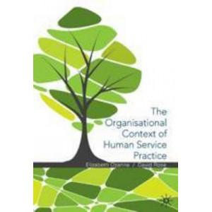 Organisational Context of Human Service Practice