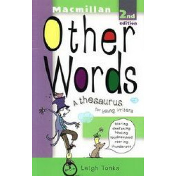Other Words: A Thesaurus for Young Writers
