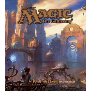 Art of Magic: The Gathering - Kaladesh