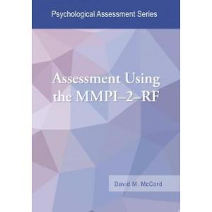 Assessment Using the MMPI-2-RF (Psychological Assessment Series)